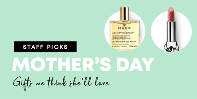 Staff Picks – Mother's Day Gifts
