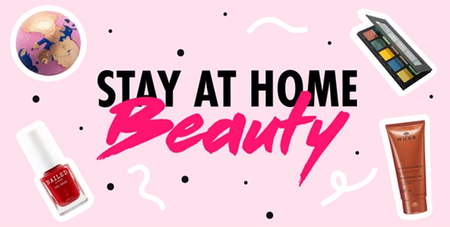 Stay at Home Beauty